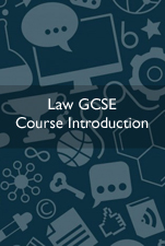 Law GCSE Course Introduction